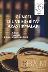 Akademisyen Kitabevi - Güncel Dil ve Edebiyat Araştırmaları