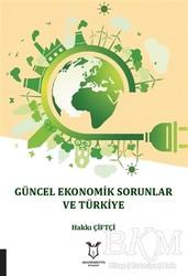 Akademisyen Kitabevi - Güncel Ekonomik Sorunlar ve Türkiye