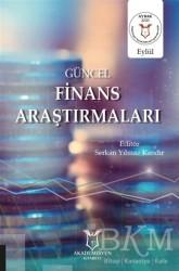 Akademisyen Kitabevi - Güncel Finans Araştırmaları
