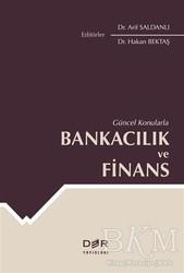 Der Yayınları - Güncel Konularla Bankacılık ve Finans
