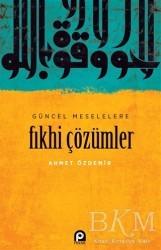 Pınar Yayınları - Güncel Meselelere Fıkhi Çözümler
