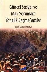 Siyasal Kitabevi - Güncel Sosyal ve Mali Sorunlara Yönelik Seçme Yazılar