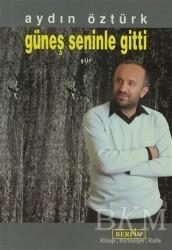 Berfin Yayınları - Güneş Seninle Gitti