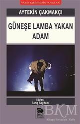 İmge Kitabevi Yayınları - Güneşe Lamba Yakan Adam