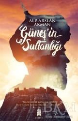 Timaş Yayınları - Güneş'in Sultanlığı