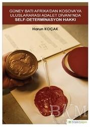 Hiperlink Yayınları - Güney Batı Afrika'dan Kosova'ya Uluslararası Adalet Divanı'nda Self-Determinasyon Hakkı