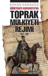 Asya Şafak Yayınları - Güneybatı Kafkasya'da Toprak Mülkiyeti Rejimi