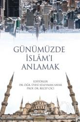 Ensar Neşriyat - Günümüzde İslam'ı Anlamak