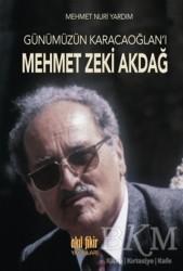 Akıl Fikir Yayınları - Günümüzün Karacaoğlan'ı Mehmet Zeki Akdağ