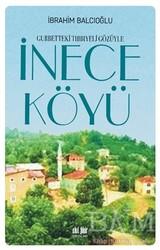 Akıl Fikir Yayınları - Gurbetteki Tıbbıyeli Gözüyle İnece Köyü
