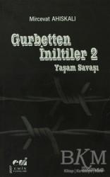 Emin Yayınları - Gurbetten İniltiler 2 - Yaşam Savaşı