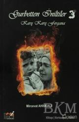 Emin Yayınları - Gurbetten İniltiler 3 - Karış Karış Fergana