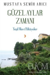 Cinius Yayınları - Güzel Aylar Zamanı