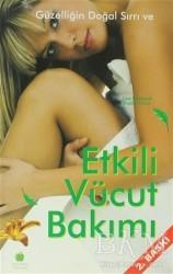 Yeşil Elma Yayıncılık - Güzelliğin Doğal Sırrı ve Etkili Vücut Bakımı