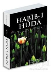 Kırk Kandil Yayınları - Habib-i Hüda