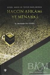 Türkiye Diyanet Vakfı Yayınları - Haccın Ahkamı ve Menasiki
