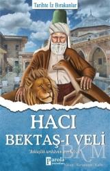 Parola Yayınları - Hacı Bektaş-ı Veli - Tarihte İz Bırakanlar