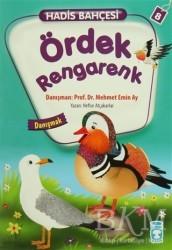 Timaş Çocuk - Hadis Bahçesi 8 : Ördek Rengarenk Danışmak