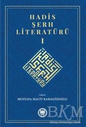 Marmara Üniversitesi İlahiyat Fakültesi Vakfı - Hadis Şerh Literatürü 1