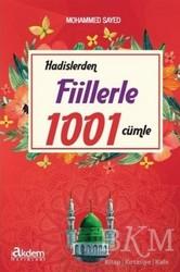 Akdem Yayınları - Hadislerden Fiillerle 1001 Cümle