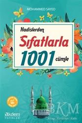 Akdem Yayınları - Hadislerden Sıfatlarla 1001 Cümle