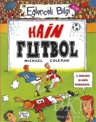 Eğlenceli Bilgi Yayınları - Hain Futbol