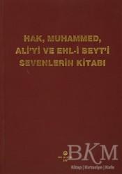 Can Yayınları (Ali Adil Atalay) - Hak, Muhammed, Ali'yi ve Ehl-i Beyt'i Sevenlerin Kitabı