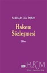 Turhan Kitabevi - Hukuk Kitapları - Hakem Sözleşmesi