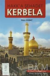Art Basın Yayın Hizmetleri - Hakk'a Şehadet Kerbela
