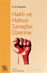 Töz Yayınları - Haklı ve Haksız Savaşlar Üzerine