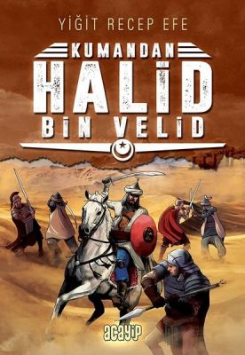 Halid Bin Velid: Kumandan 10