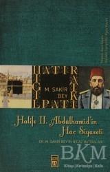 Timaş Yayınları - Halife 2. Abdülhamit'in Hac Siyaseti