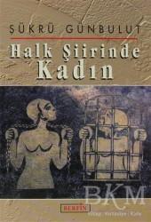 Berfin Yayınları - Halk Şiirinde Kadın