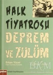 Yaba Yayınları - Halk Tiyatrosu Deprem ve Zulüm