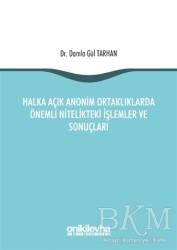 On İki Levha Yayınları - Halka Açık Anonim Ortaklıklarda Önemli Nitelikteki İşlemler ve Sonuçları