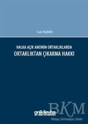 On İki Levha Yayınları - Halka Açık Anonim Ortaklıklarda Ortaklıktan Çıkarma Hakkı
