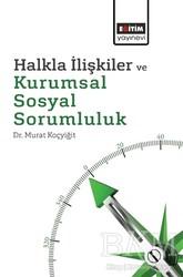Eğitim Yayınevi - Ders Kitapları - Halkla İlişkiler ve Kurumsal Sosyal Sorumluluk