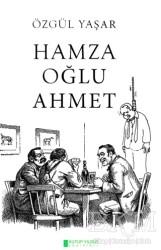Kutup Yıldızı Yayınları - Hamza Oğlu Ahmet