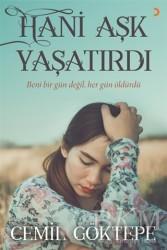 Cinius Yayınları - Hani Aşk Yaşatırdı