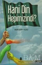 Tahlil Yayınları - Hani Din Hepimizindi?
