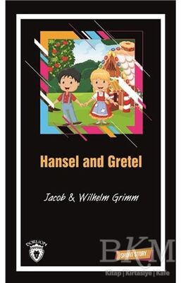 Hansel and Gretel Short Story