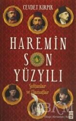 Timaş Yayınları - Haremin Son Yüzyılı