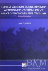 Nisan Kitabevi - Ders Kitaplar - Hasıla Açığının Ölçülmesinde Alternatif Yöntemler ve Makro Ekonomik Politikalar