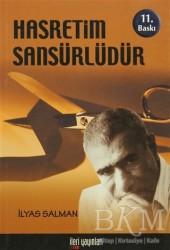 İleri Yayınları - Hasretim Sansürlüdür