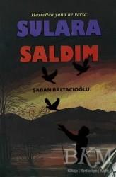 Cinius Yayınları - Hasretten Yana Ne Varsa Sulara Saldım