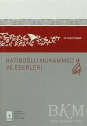 Server Yayınları - Hatiboğlu Muhammed ve Eserleri