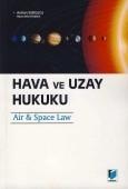 Adalet Yayınevi - Ders Kitapları - Hava ve Uzay Hukuku