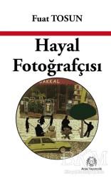 Arya Yayıncılık - Hayal Fotoğrafçısı