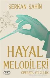 Ceres Yayınları - Hayal Melodileri