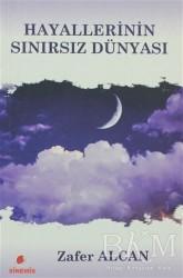 Sinemis Yayınları - Hayallerinin Sınırsız Dünyası